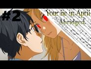 Your Lie In April Abridged Episode 2 -Enter Lil Megu-
