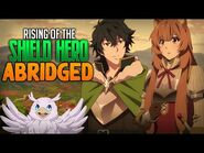 Shield Hero Abridged - Episode 2