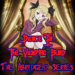 Dance In The Vampire Bund TAS Opening Logo.jpg