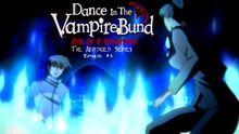 Dance In The Vampire BundTAS Episode 03 Thumbnail.jpg