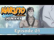 Naruto Abridged- Shounen Hen - Episode 03 - SleepySouls