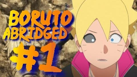 Boruto Abridged Episode 1 - Inspirational Bullshit