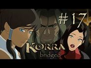 K Bridged - Episode 17