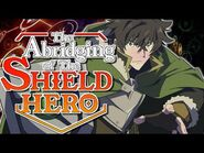 The Rising of the Shield Hero ABRIDGED