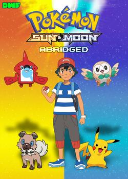 PokemonSunMoonAbridgedPoster.png