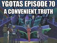 YGOTAS Episode 70 - A Convenient Truth