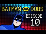 "Batman Dubs -10 ~ ""Space"" (Abridged Parody)"