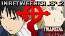 Fullmetal Abridged - Ep 2.5 Thumbnail
