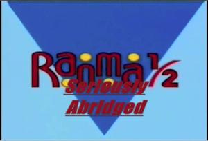 Ranma 1-2 Seriously Abridged Title.png