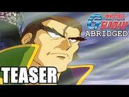 G Gundam ABRIDGED Episode 5 (TEASER Trailer) -GGA5