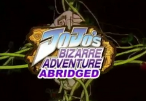 JoJo's Bizarre Adventure Abridged title block.png