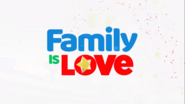 Family is Love 19