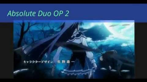 Absolute Soul - Absolute Duo Opening