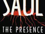 The Presence (Saul)