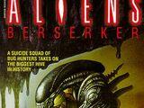 Aliens: Berserker