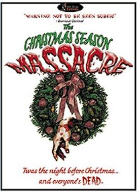 The Christmas Season Massacre dvd.jpg