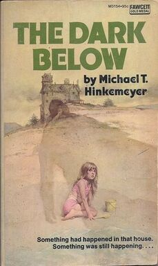 Michael T Hinkemeyer The Dark Below Fawcett pbk 1975.jpg