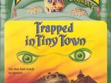 Trapped in Tiny Town