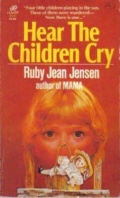 Hear the children cry ruby jean jensen leisure pbk.jpg