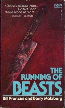 Bill Pronzini & Barry Malzberg - The Running of Beasts, 1976 Fawcett pb.jpg