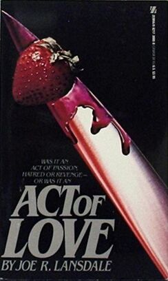 Act of Love Joe R Lansdale 1981 Zebra Pub.jpg