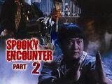 Encounters of the Spooky Kind II