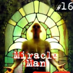 The X-Files: Miracle Man