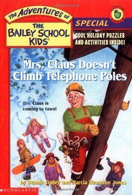 Mrs Claus Doesn't Climb Telephone Poles.jpg