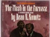 The Flesh in the Furnace