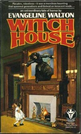 Witch House - Evangeline Walton - Del Rey Books - Feb 1979.jpg