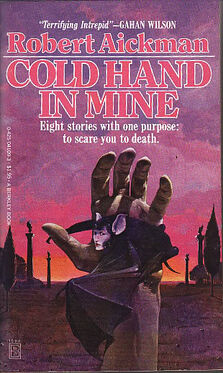 Cold Hand in Mine - Jun 1979 - Robert Aickman - Berkley pbk.jpg