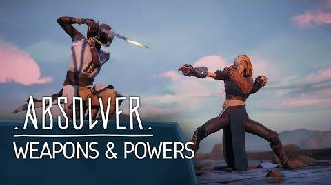Absolver - Weapons and Powers