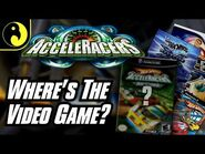 Where's the Acceleracers Video Game?