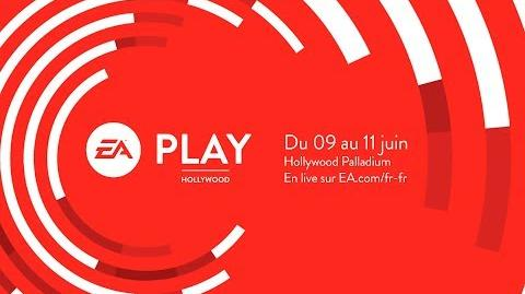 EA PLAY 2018 - Conférence de presse - LIVE FRANÇAIS