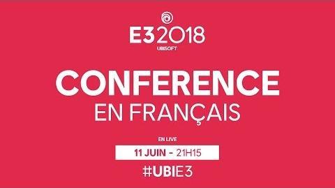 E3 2018 Suivez en direct la conférence Ubisoft doublée en français !