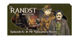 The Randst Magazine - Episode 6.png