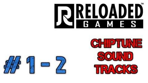 Reloaded Games music (2013) 1-2