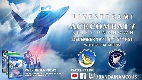ACE COMBAT 7 SKIES UNKNOWN Preview Livestream