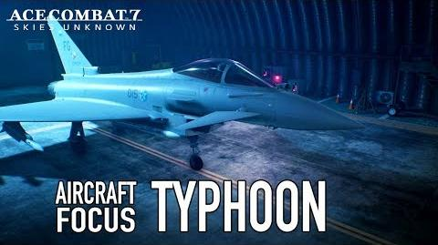Ace Combat 7 Skies Unknown - PS4 XB1 PC - Typhoon Aircraft Focus