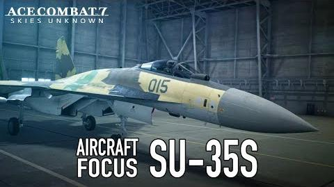 Ace Combat 7 Skies Unknown - PS4 XB1 PC - Su-35S Aircraft Focus