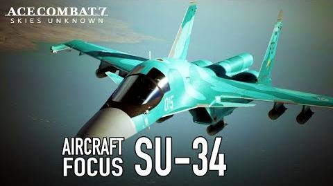 Ace Combat 7 Skies Unknown - PS4 XB1 PC - Su-34 Aircraft Focus