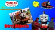 Thomas' Adventures with SamTheThomasFan1 & Ackleyattack4427 Episode 1 Dirty Objects
