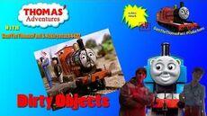 Thomas'_Adventures_with_SamTheThomasFan1_&_Ackleyattack4427_Episode_1_Dirty_Objects