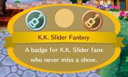 K.K. Slider Fanboy