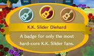 K.K. Slider Diehard