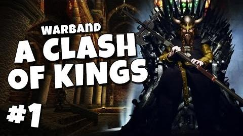 A Clash of Kings - A Mount and Blade: Warband Modification Wiki