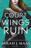 A Court of Wings and Ruin UK Edition