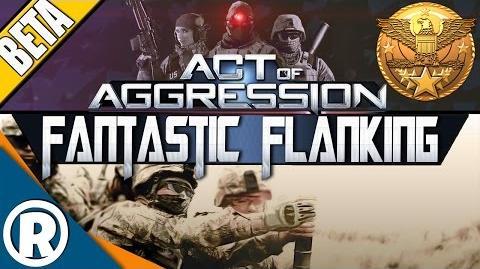 Act of Aggression VIP BETA - Fantastic Flanking
