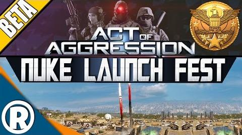 Act of Aggression BETA - Nuke Launch Fest