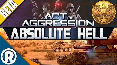 Act of Aggression VIP BETA - Absolute Hell